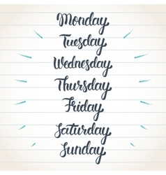 Hand lettering days of the week Calligraphic set vector image vector image