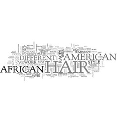 african american hair text word cloud concept vector image vector image