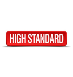 high standard red 3d square button on white vector image