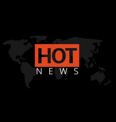 hot news vector image