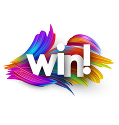win paper poster with colorful brush strokes vector image