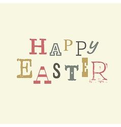 happy easter vintage lettering vector image vector image