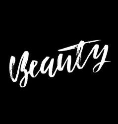 beauty dry brush calligraphy motivational phrase vector image