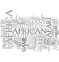 african safaris where to go text word cloud vector image