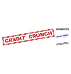 Grunge credit crunch textured rectangle stamp vector