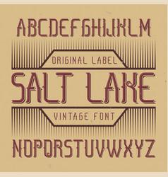 vintage label font named salt lake vector image