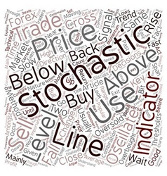 How To Trade With Stochastics text background vector image vector image