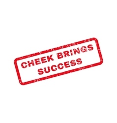 Cheek Brings Success Text Rubber Stamp vector