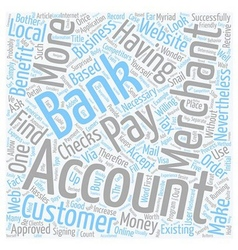 Why You Should Have A Merchant Account text vector image vector image