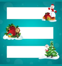 santa snowman and christmas gifts xmas banners vector image