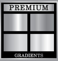 silver gradient backgrounds set vector image vector image