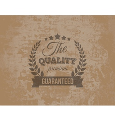 Premium Quality Guarante Label on Grunge vector image