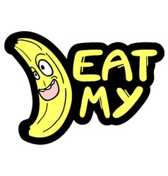 eat my message vector image