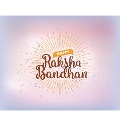 happy raksha bandha vector image