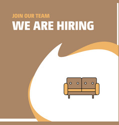join our team busienss company couch we are vector image