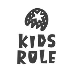 Kids rule scandinavian childish poster vector