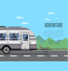 road adventure poster with camping trailer vector image