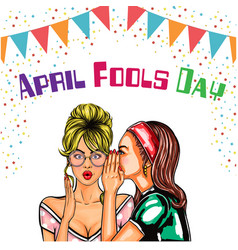 April fools day women whisper flag background vect vector