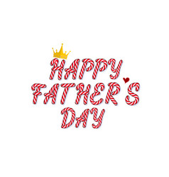 happy father s day text in candy style and pastel vector image