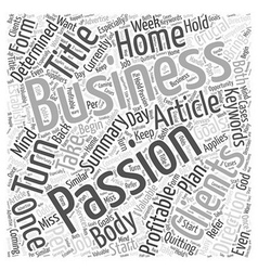 How To Turn Your Passion Into A Profitable Home vector