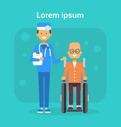 medical doctor with senior man on wheel chair vector image