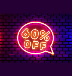 Neon chat frame 60 off text banner night sign vector
