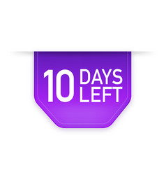 10 days to go poster in flat style vector