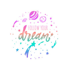 follow your dream inspirational lettering vector image