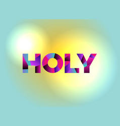 Holy theme word art vector