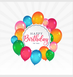 Happy birthday card with colorful balloons vector