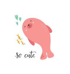 Sweet pink seal and text so cute nursery art vector