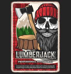 lumber jack retro poster lumberjack logger skull vector image