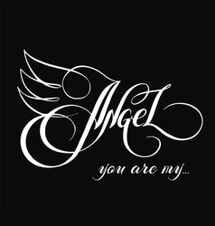 you are my angel 3 vector image