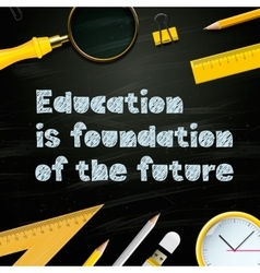 Education is foundation of the future template vector image