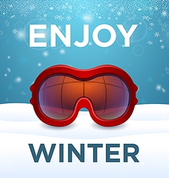 Enjoy winter outside red ski goggles vector image