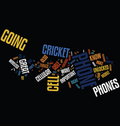great phones with cricket text background word vector image