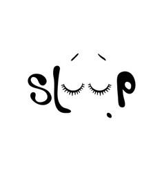 hand drawn phrase sleep hand drawn lettering vector image