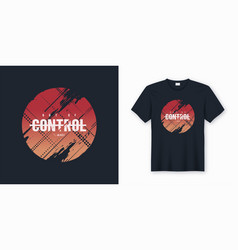 out of control stylish abstract t-shirt and vector image