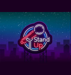 Stand up comedy show is a neon sign neon logo vector