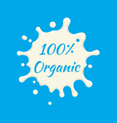 100 percent organic milk label milk splash vector image