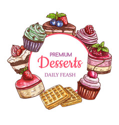 cakes sweets and desserts sketch frame pastry vector image
