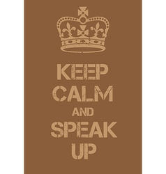 Keep Calm and Speal Up poster vector image