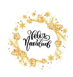Spanish calligraphic text feliz navidad christmas vector