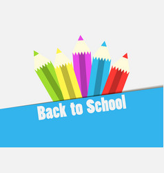 back to school colorful pencil banner the vector image
