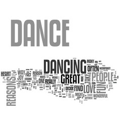 Great reasons to dance text background word cloud vector