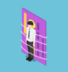 isometric businessman chained with credit card vector image