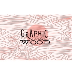 Graphic wood texture vector image