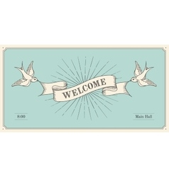 Invitation with word Welcome old vintage ribbon vector image