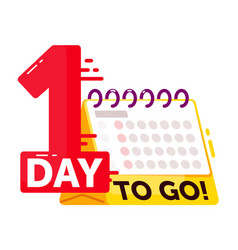 One day to go special announcement on white vector