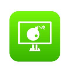 Bomb on computer monitor icon digital green vector